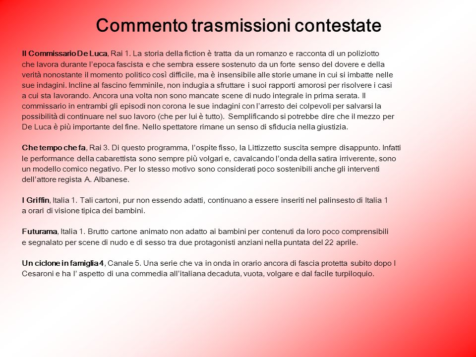 Commento trasmissioni contestate Il Commissario De Luca, Rai 1.