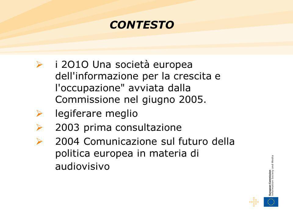 i 2O1O Una società europea dell informazione per la crescita e l occupazione avviata dalla Commissione nel giugno 2005.