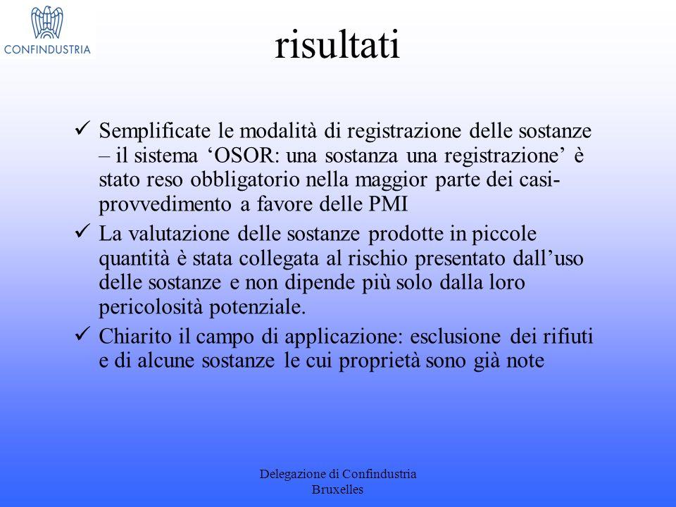 Delegazione di Confindustria Bruxelles risultati Semplificate le modalità di registrazione delle sostanze – il sistema OSOR: una sostanza una registra