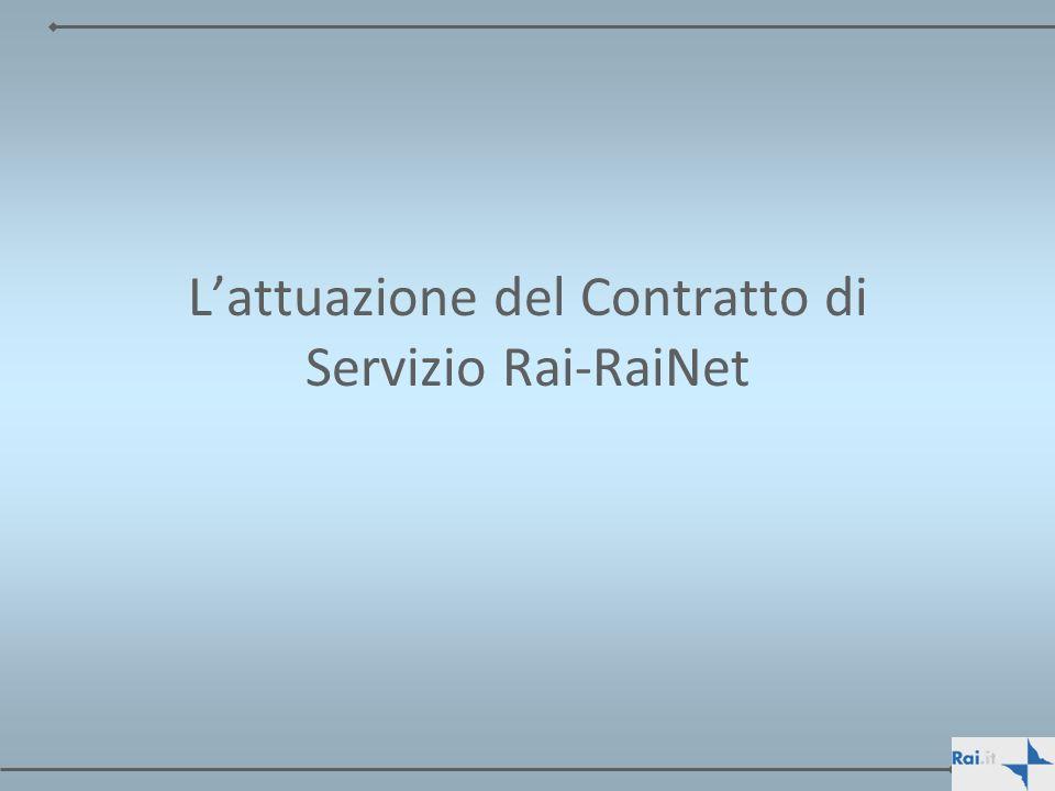 Lattuazione del Contratto di Servizio Rai-RaiNet