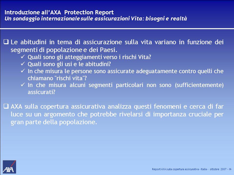 Report AXA sulla copertura assicurativa – Italia – ottobre 2007 - N Parte 4: gap assicurativo teorico Al fine di consentire un confronto a livello internazionale, è stata creata una formula comune per il Gap, applicabile a tutti gli intervistati.