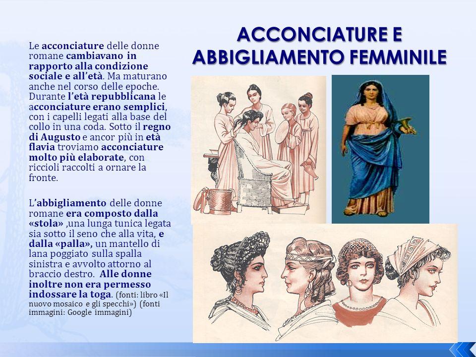 Le acconciature delle donne romane cambiavano in rapporto alla condizione sociale e alletà. Ma maturano anche nel corso delle epoche. Durante letà rep