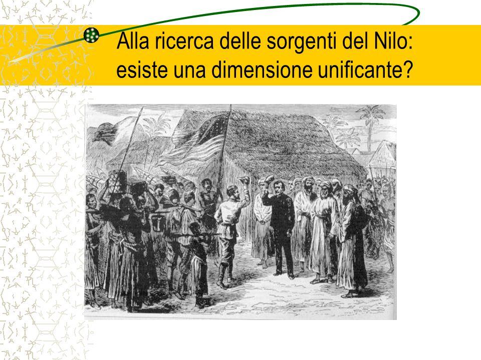 Alla ricerca delle sorgenti del Nilo: esiste una dimensione unificante?