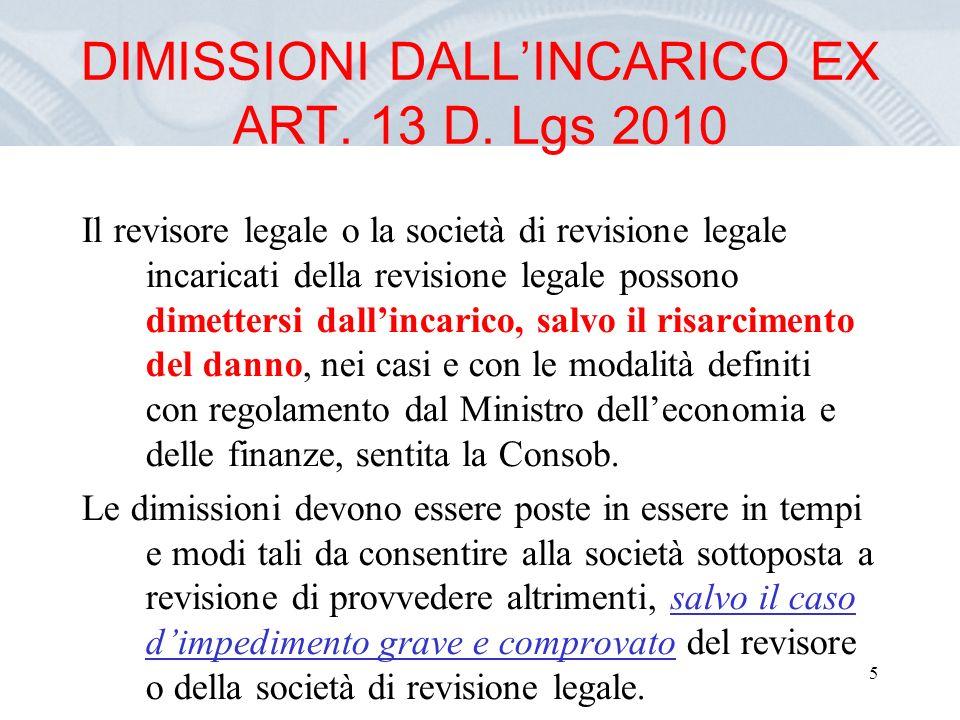 5 DIMISSIONI DALLINCARICO EX ART. 13 D.