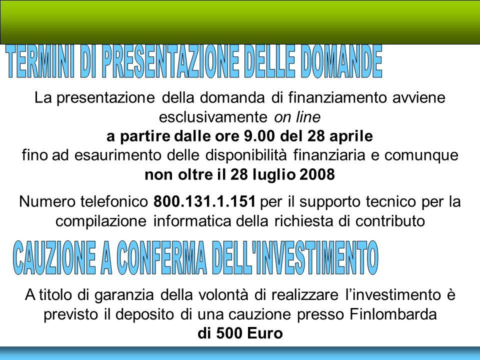 La presentazione della domanda di finanziamento avviene esclusivamente on line a partire dalle ore 9.00 del 28 aprile fino ad esaurimento delle dispon
