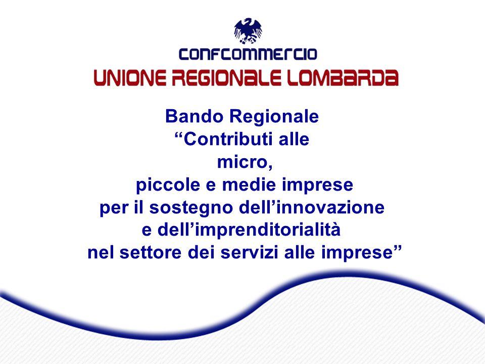 Bando Regionale Contributi alle micro, piccole e medie imprese per il sostegno dellinnovazione e dellimprenditorialità nel settore dei servizi alle imprese