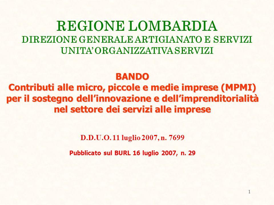 1 BANDO Contributi alle micro, piccole e medie imprese (MPMI) per il sostegno dellinnovazione e dellimprenditorialità nel settore dei servizi alle imprese D.D.U.O.