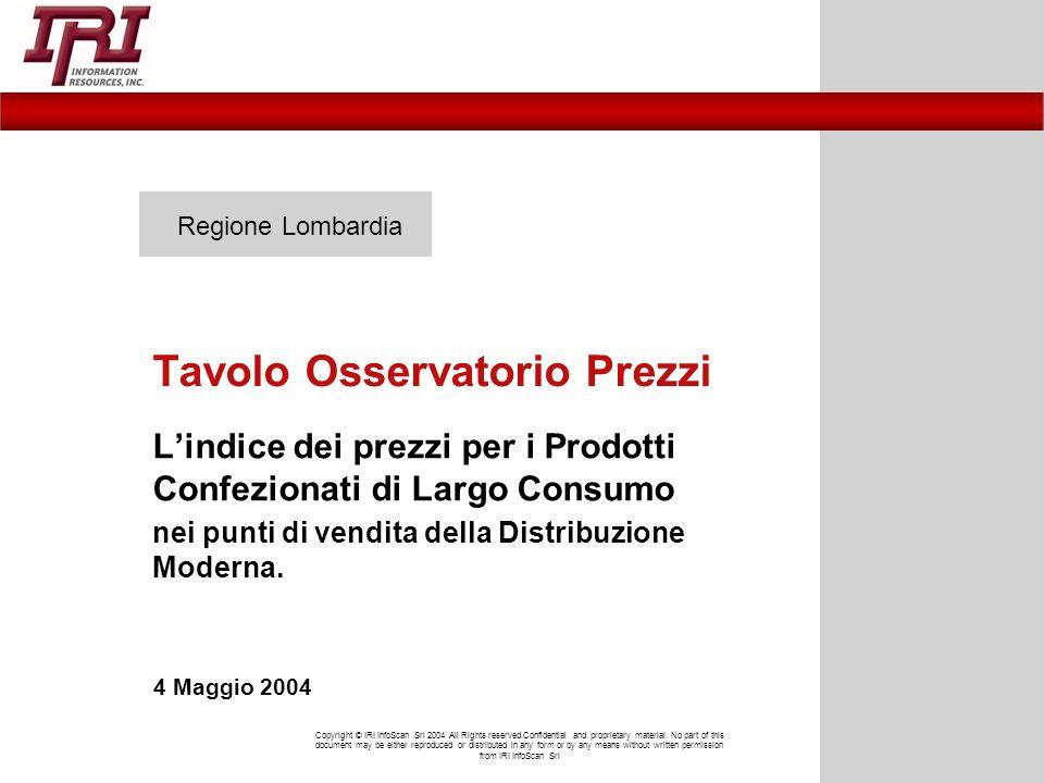 Regione Lombardia Tavolo Osservatorio Prezzi Lindice dei prezzi per i Prodotti Confezionati di Largo Consumo nei punti di vendita della Distribuzione Moderna.