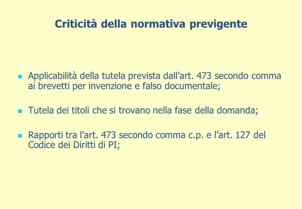 Criticità della normativa previgente Applicabilità della tutela prevista dallart.