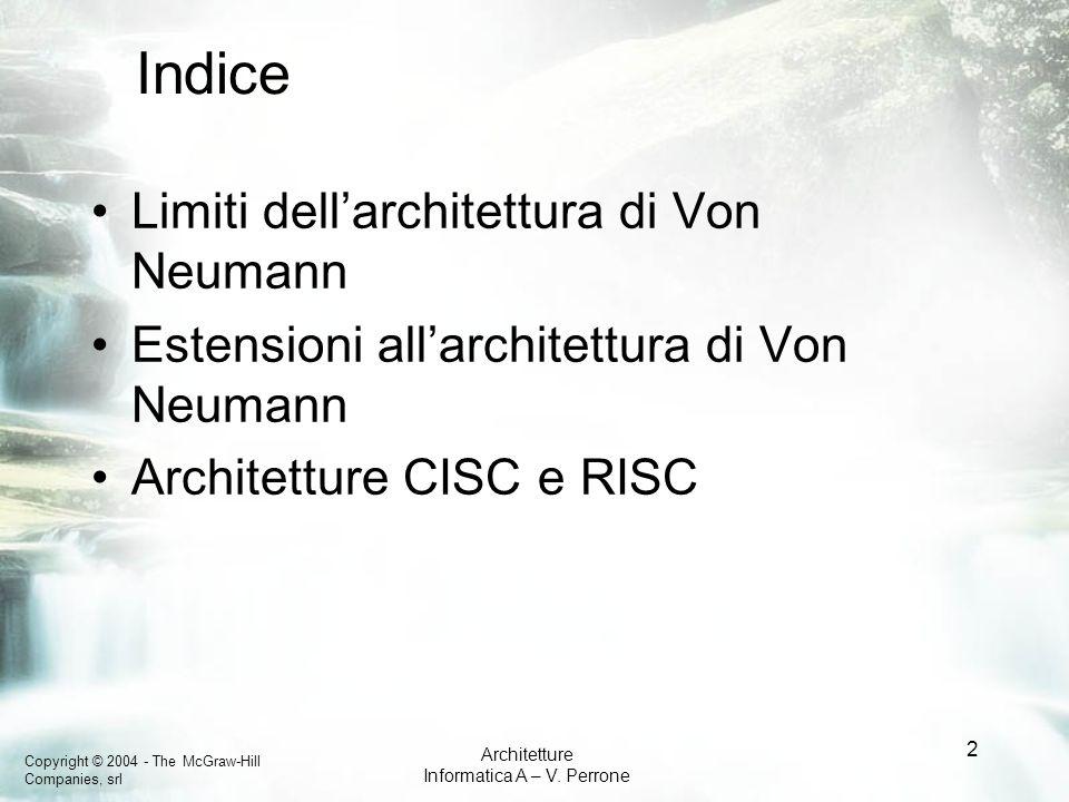 Copyright © 2004 - The McGraw-Hill Companies, srl Architetture Informatica A – V.
