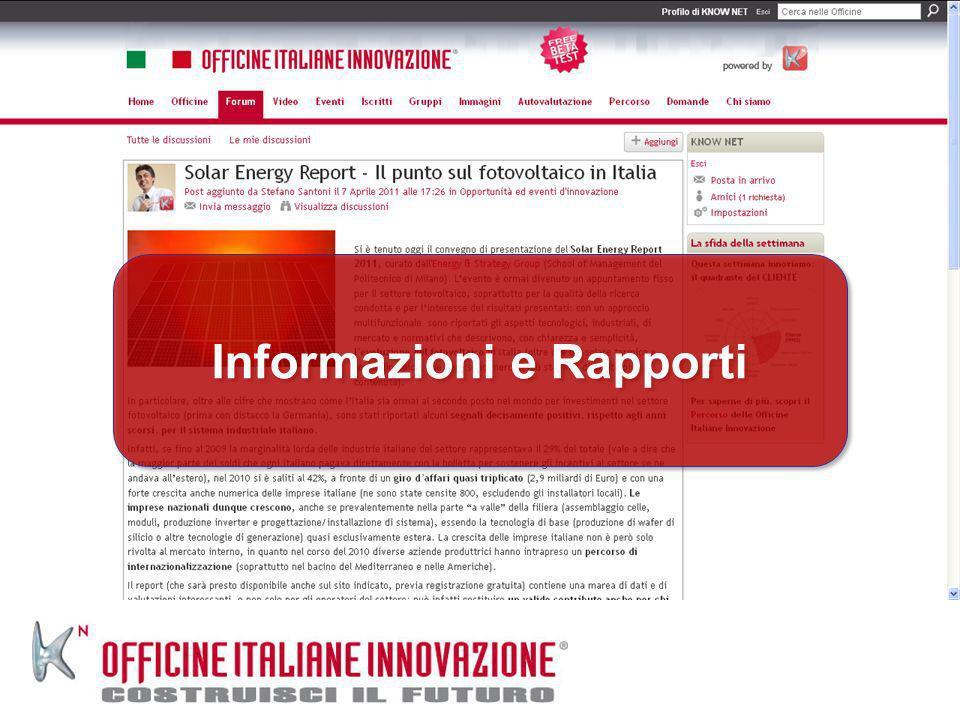 Informazioni e Rapporti Informazioni e Rapporti