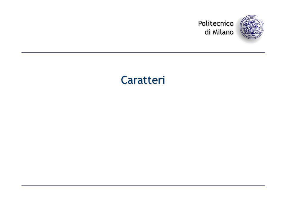 Politecnico di Milano Caratteri