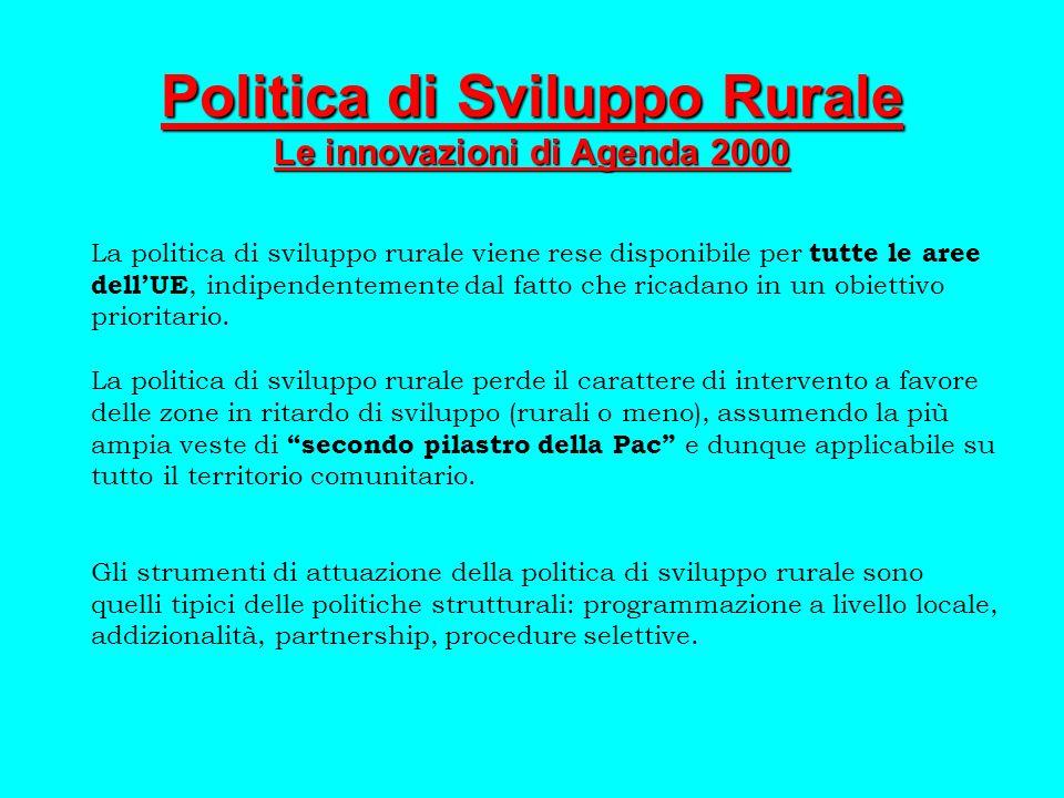 Angelo Frascarelli Programmazione articolata su 3 livelli Comunitario -Linee guida approvate dal Consiglio UE - Orientamenti Strategici Comunitari (OSC) Nazionale -Piano Strategico Nazionale(PSN) Regionale -Programmi di Sviluppo Rurale (PSR) Novità: approccio strategico