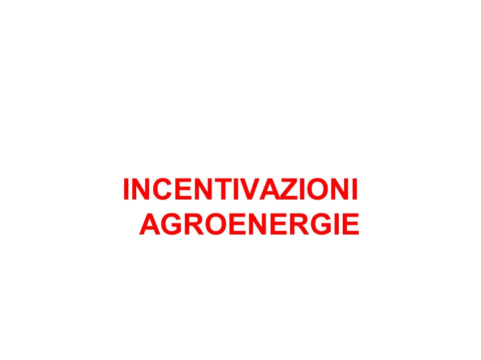 PAC e AGROENERGIE Premio accoppiato per le colture energetiche: 45 euro/ha (limitato a 2 milioni di ettari); Coltivazione del no-food sui terreni abbinati ai titoli di ritiro (set aside): Sono ammessi allaiuto gli agricoltori che hanno stipulato un contratto con un trasformatore; se le materie prime sono utilizzate allinterno dellazienda agricola per il riscaldamento, produzione di energia, biocarburanti e biogas non è necessario sottoscrivere il contratto