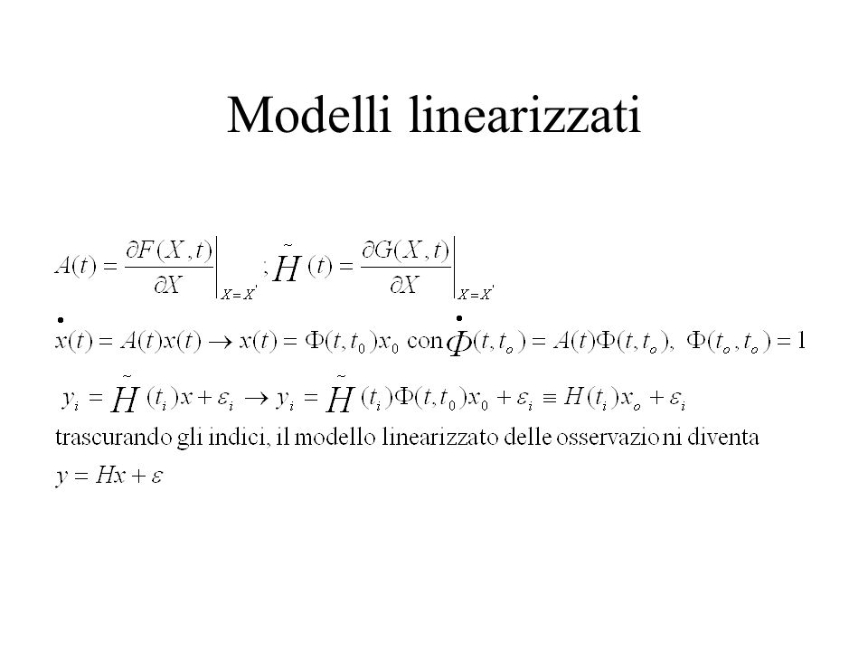 Minimi quadrati – Equazioni normali Modello degli osservabili Stima di x mediante minimizzazione del funzionale Condizione necessaria per il minimo di J:
