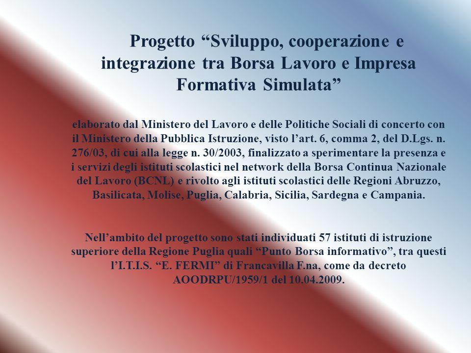 Progetto Sviluppo, cooperazione e integrazione tra Borsa Lavoro e Impresa Formativa Simulata elaborato dal Ministero del Lavoro e delle Politiche Soci