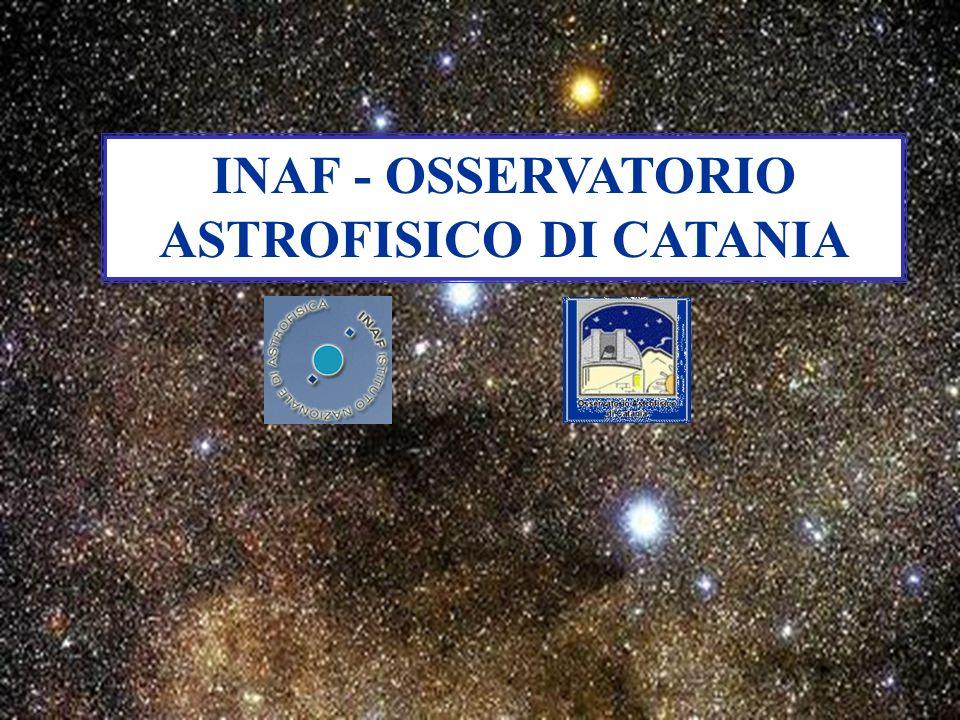INAF - OSSERVATORIO ASTROFISICO DI CATANIA