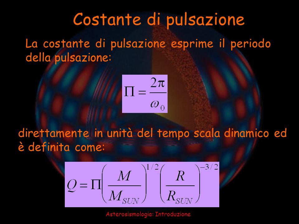 Asterosismologia: Introduzione ξ nlm (r,,, t)= ξ nl (r) Y l m (, )e -i nlm t Y l m (, )=(-1) m c lm P l m (cos ) cos(m - t) k h = 2 / h = [l(l+1)] 1/2 /r Proprietà delle oscillazioni