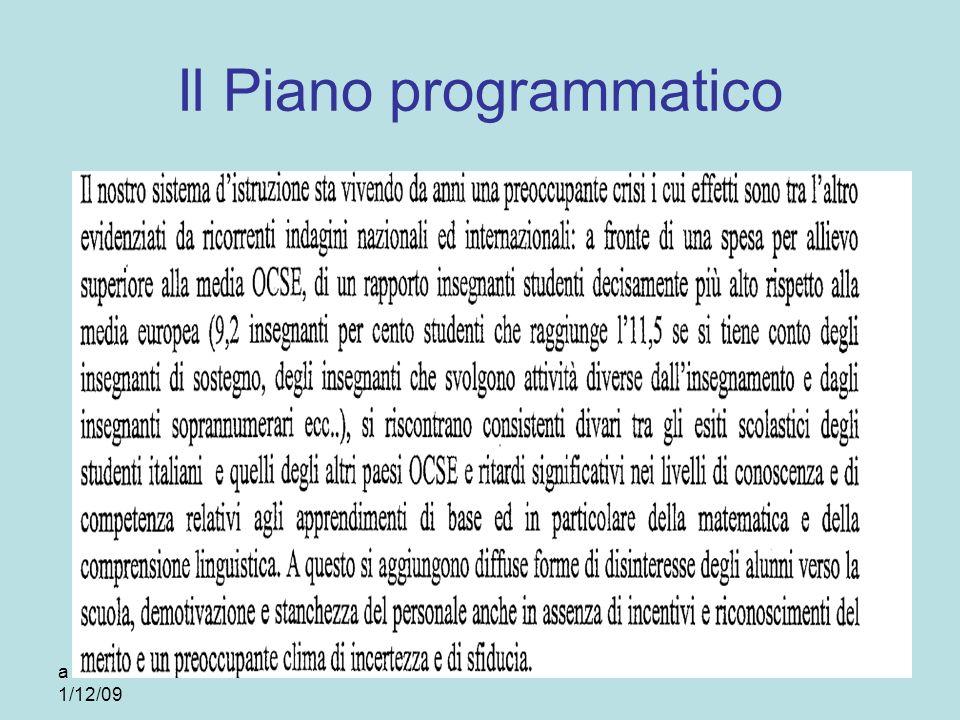 a cura di Bruno Moretto 1/12/09 Il Piano programmatico