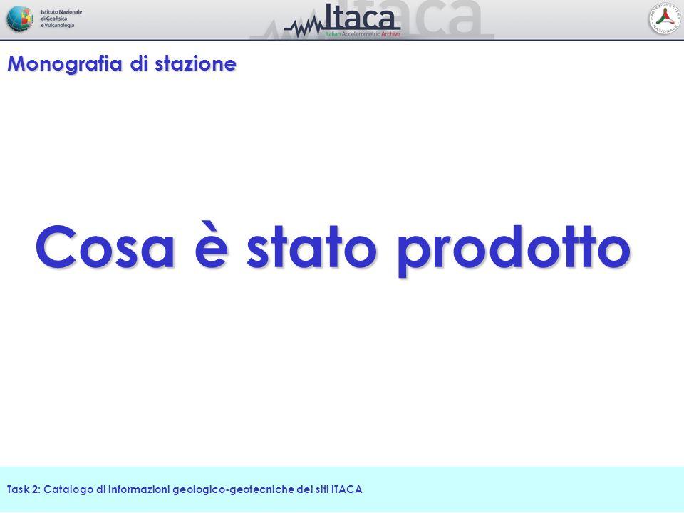 Task 2: Catalogo di informazioni geologico-geotecniche dei siti ITACA Profili di velocità Vs: Vs 30 Classificazione di sito Classificazione NTC, 2008 Vs 30 disponibili 61