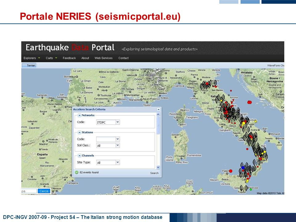 DPC-INGV Project S4 – The Italian strong motion database Portale NERIES (seismicportal.eu)