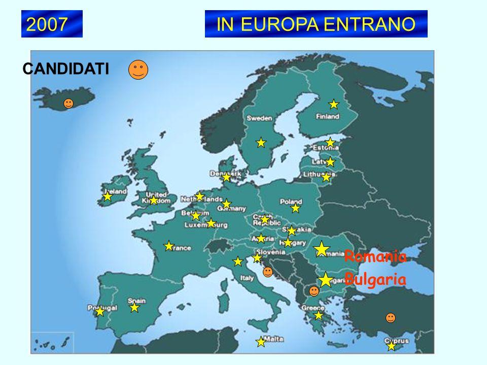 2007IN EUROPA ENTRANO CANDIDATI Romania Bulgaria