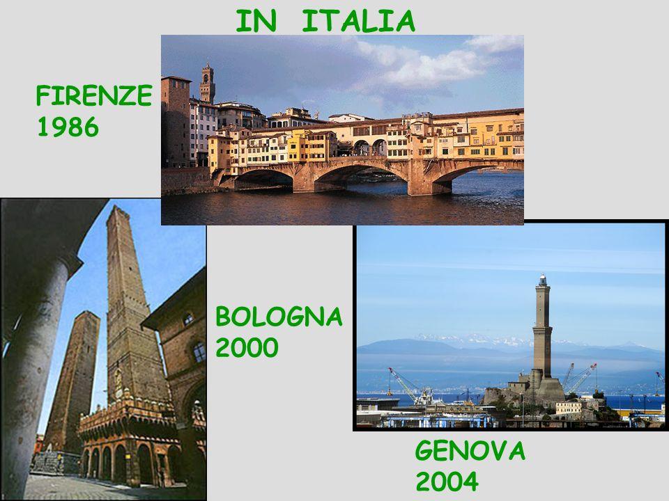 IN ITALIA BOLOGNA 2000 FIRENZE 1986 GENOVA 2004