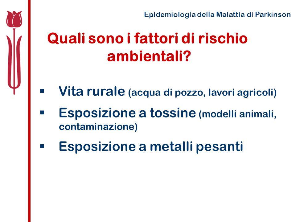 Quali sono i fattori di rischio ambientali.