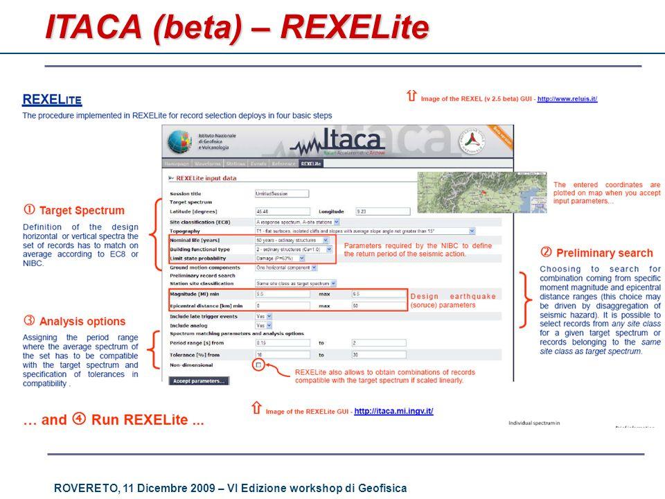 ROVERETO, 11 Dicembre 2009 – VI Edizione workshop di Geofisica ITACA (beta) – REXELite