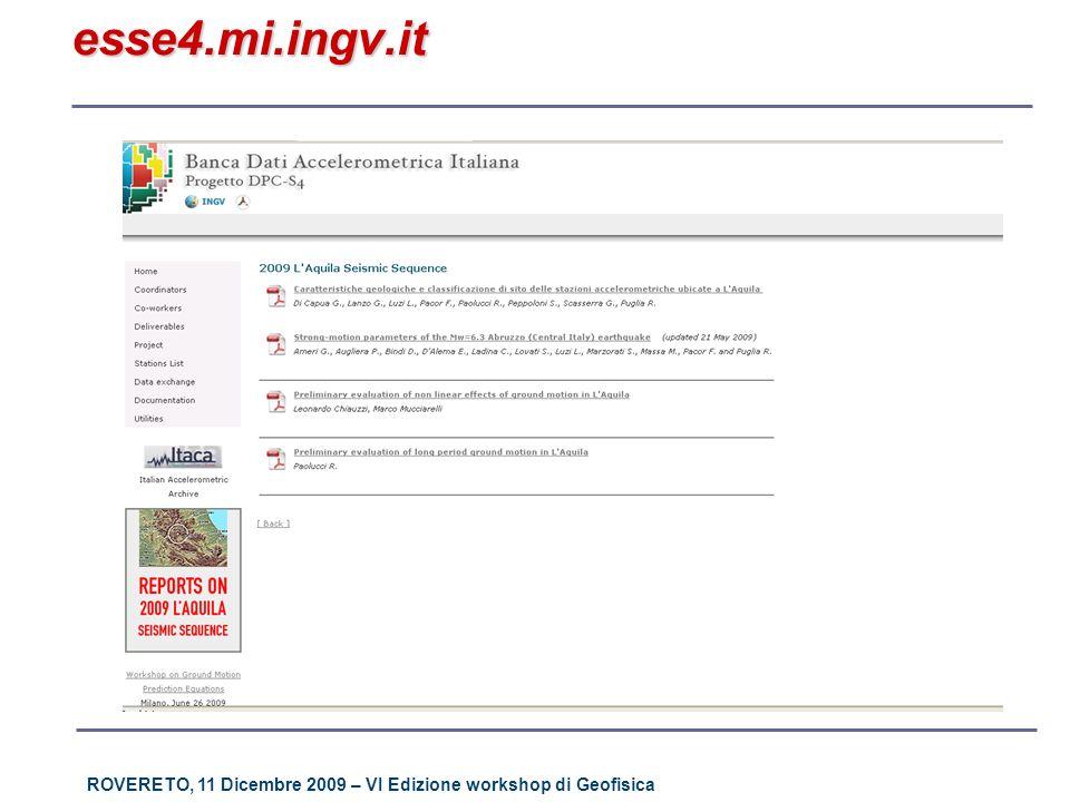 ROVERETO, 11 Dicembre 2009 – VI Edizione workshop di Geofisica esse4.mi.ingv.it