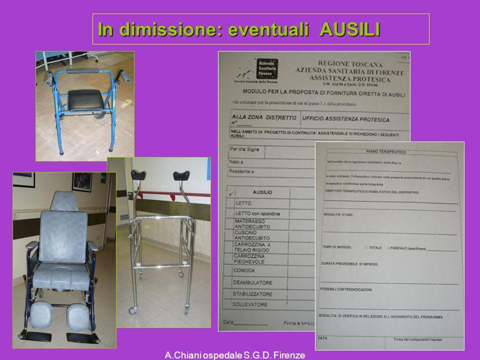 A.Chiani ospedale S.G.D. Firenze In dimissione: eventuali AUSILI