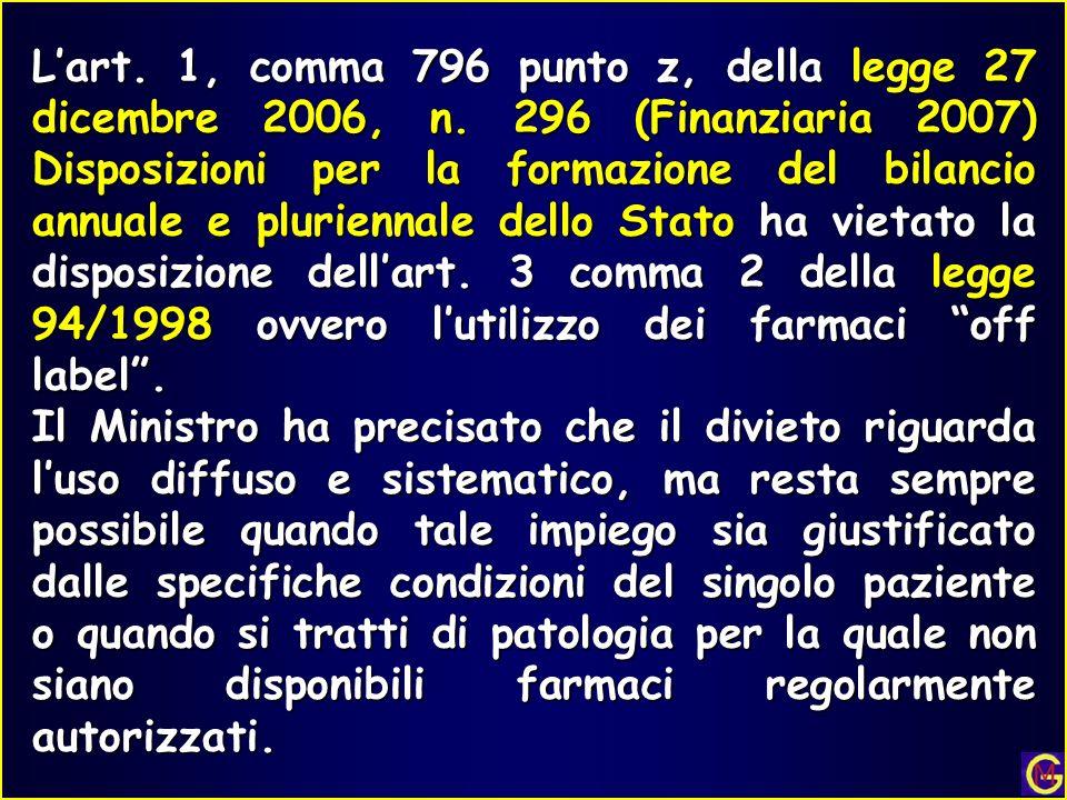 Lart. 1, comma 796 punto z, della legge 27 dicembre 2006, n. 296 (Finanziaria 2007) Disposizioni per la formazione del bilancio annuale e pluriennale