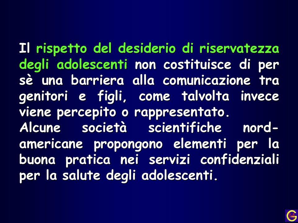 Il rispetto del desiderio di riservatezza degli adolescenti non costituisce di per sè una barriera alla comunicazione tra genitori e figli, come talvo