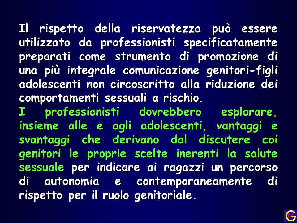 Il rispetto della riservatezza può essere utilizzato da professionisti specificatamente preparati come strumento di promozione di una più integrale co