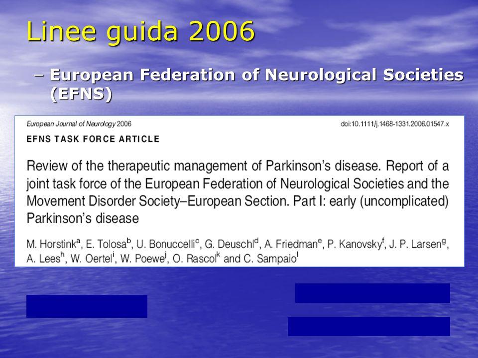 Linee guida 2006 – European Federation of Neurological Societies (EFNS)