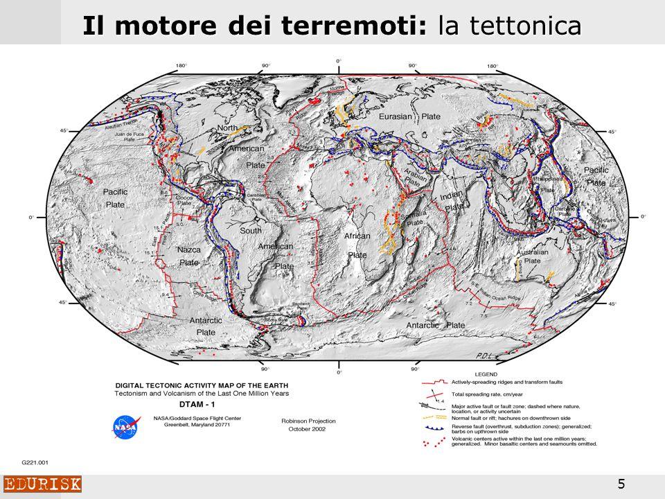 5 Il motore dei terremoti: la tettonica globale