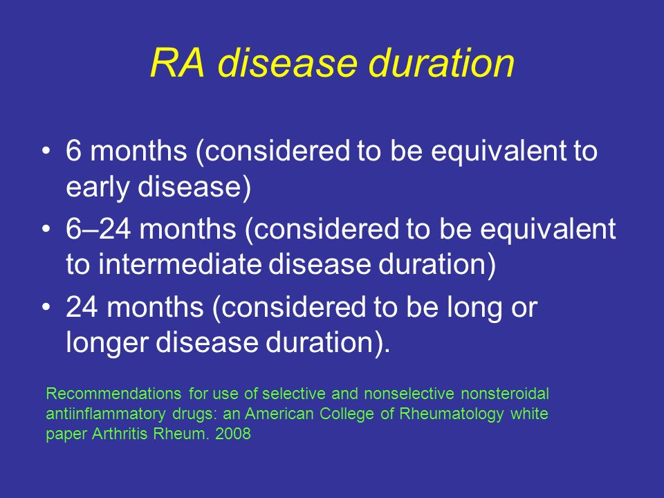 RA disease duration 6 months (considered to be equivalent to early disease) 6–24 months (considered to be equivalent to intermediate disease duration)