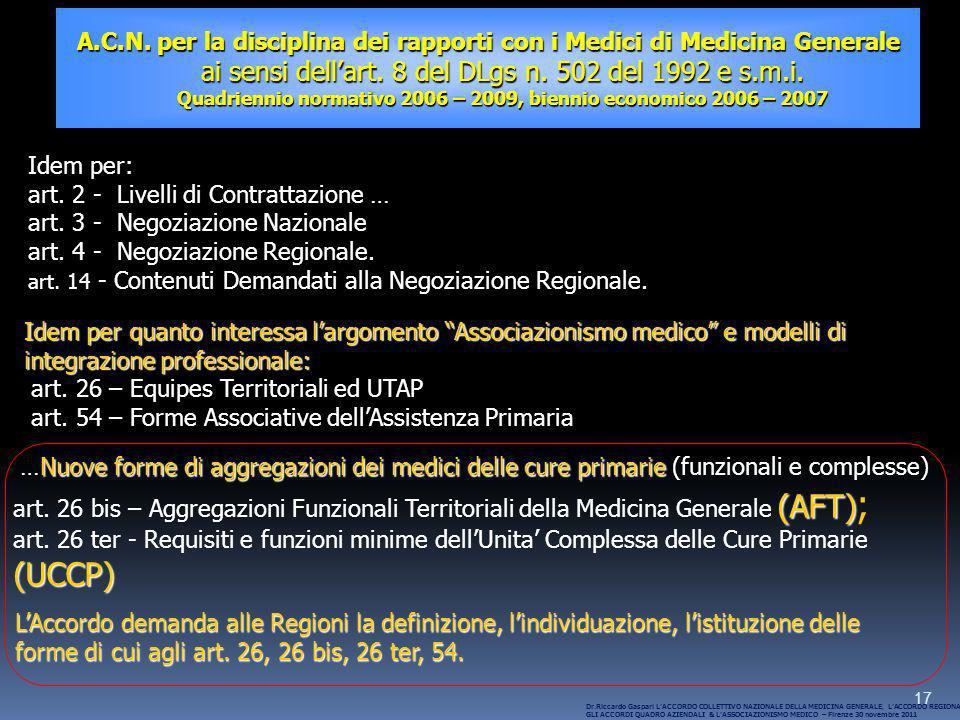 17 A.C.N. per la disciplina dei rapporti con i Medici di Medicina Generale ai sensi dellart. 8 del DLgs n. 502 del 1992 e s.m.i. Quadriennio normativo