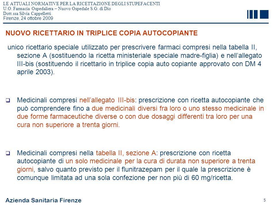 Azienda Sanitaria Firenze 16 LE ATTUALI NORMATIVE PER LA RICETTAZIONE DEGLI STUPEFACENTI U.O.