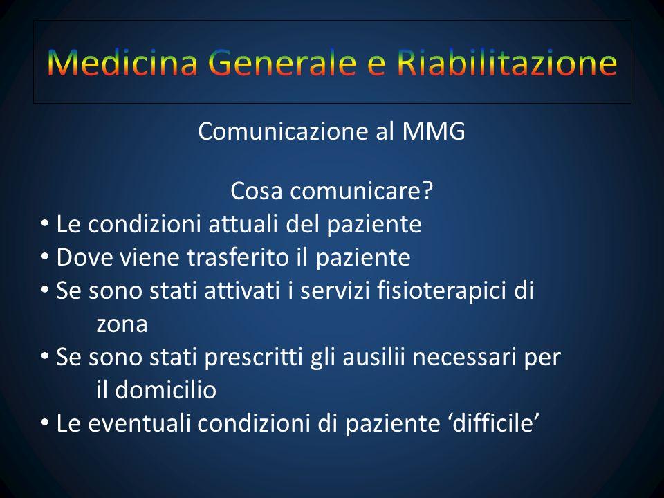 Come il MMG viene a conoscenza del problema.Quali sono i suoi compiti nella riabilitazione.