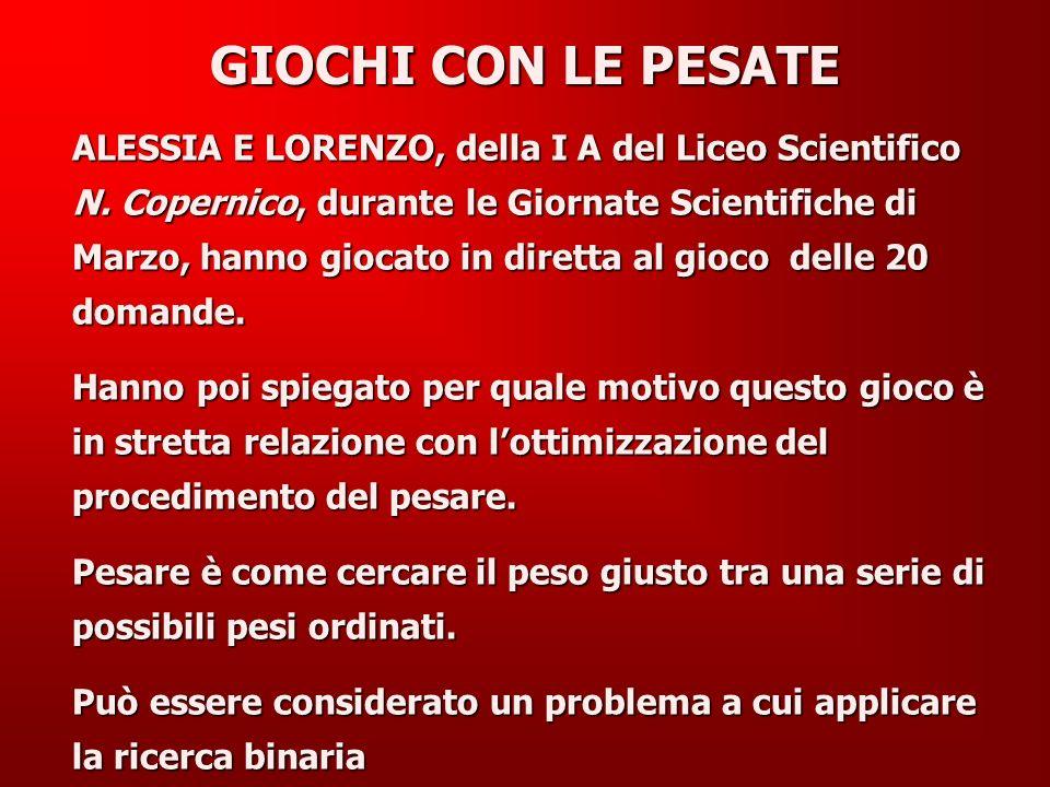 ALESSIA E LORENZO, della I A del Liceo Scientifico N.