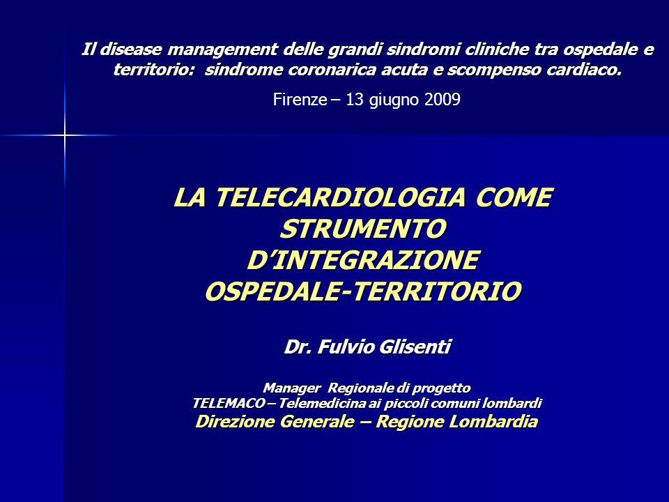 Percorso Telesorveglianza scompenso cardiaco cronico in regione Lombardia Percorso Telesorveglianza scompenso cardiaco cronico in regione Lombardia 42 2006 2004 2003 CRITERIA - concluso 3 strutture (2 IRCCS (S.