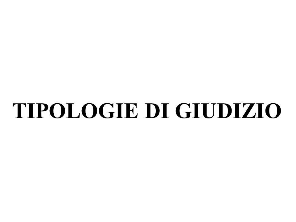 TIPOLOGIE DI GIUDIZIO