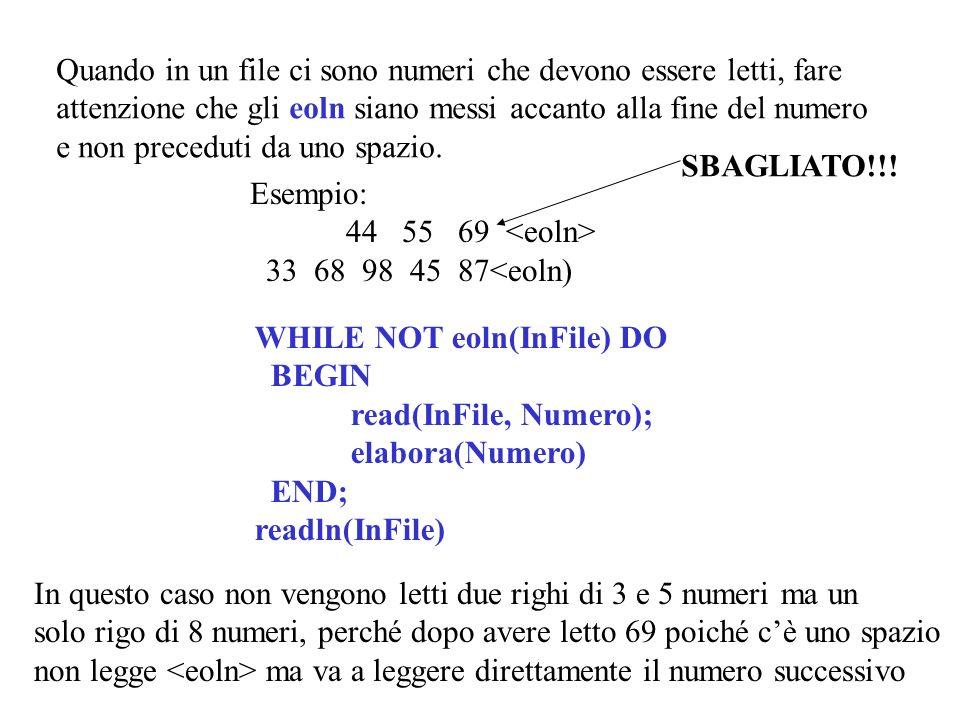 Quando in un file ci sono numeri che devono essere letti, fare attenzione che gli eoln siano messi accanto alla fine del numero e non preceduti da uno spazio.