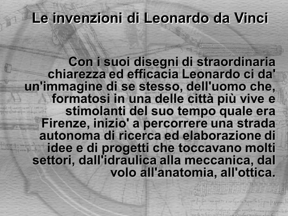 Con i suoi disegni di straordinaria chiarezza ed efficacia Leonardo ci da' un'immagine di se stesso, dell'uomo che, formatosi in una delle città più v