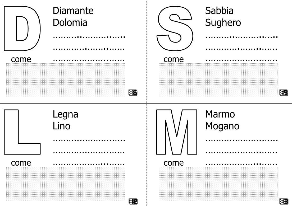 Diamante Dolomia ………..………..….. ………….……..…… ………………...…… come Sabbia Sughero ………..………..….. ………….……..…… ………………...…… come Legna Lino ………..………..….. ………….……