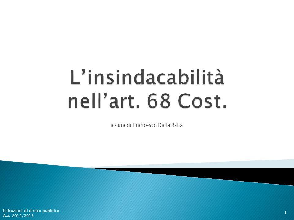 a cura di Francesco Dalla Balla 1 Istituzioni di diritto pubblico A.a. 2012/2013
