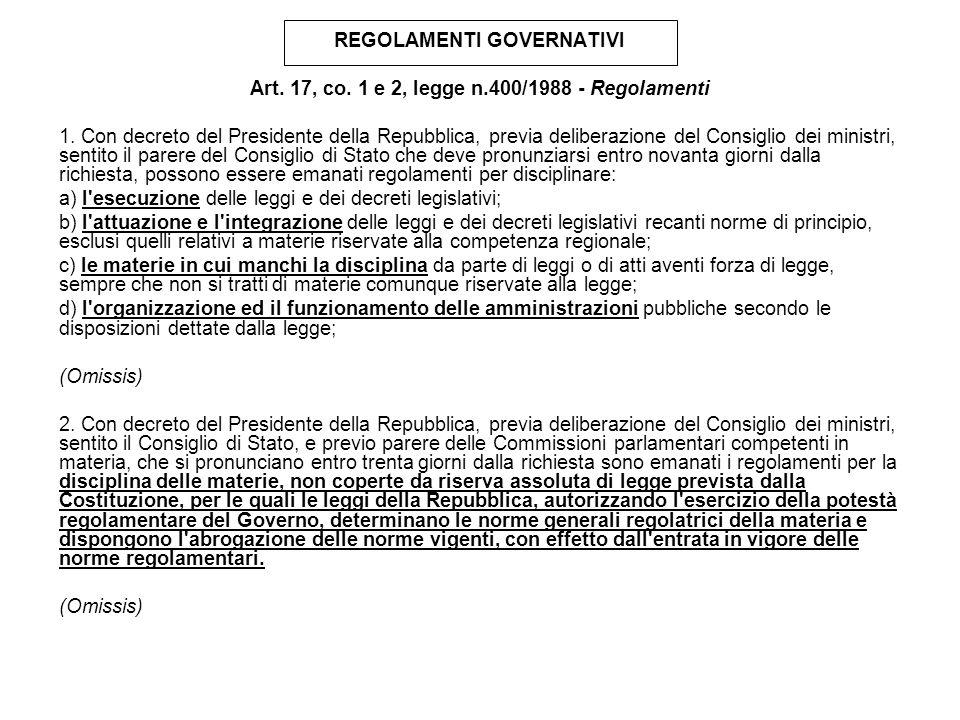 REGOLAMENTI GOVERNATIVI Art.17, co.