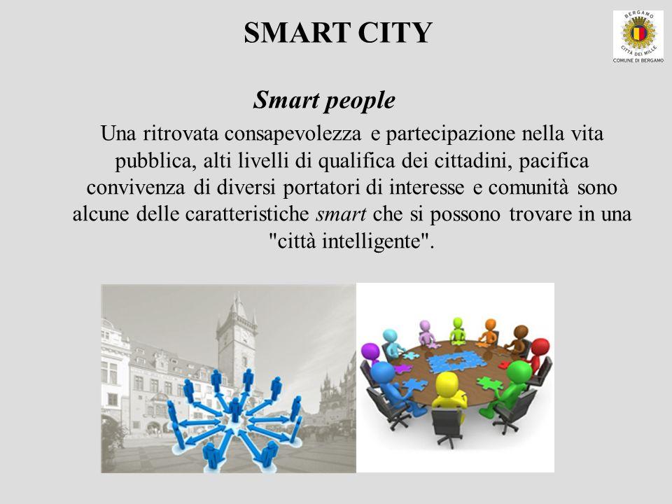 Una ritrovata consapevolezza e partecipazione nella vita pubblica, alti livelli di qualifica dei cittadini, pacifica convivenza di diversi portatori d