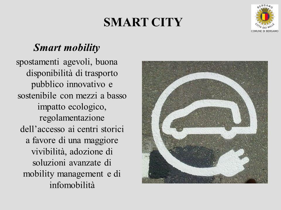 Smart mobility spostamenti agevoli, buona disponibilità di trasporto pubblico innovativo e sostenibile con mezzi a basso impatto ecologico, regolament